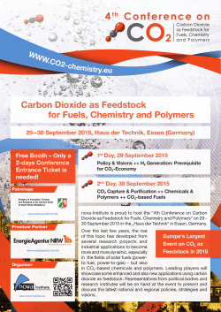 Carbon Dioxide as Feedstock for Fuels, Chemistry and Polymers