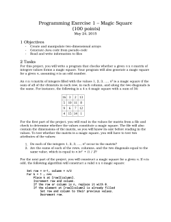Programming Exercise 1 – Magic Square (100 points)