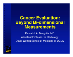 Cancer Evaluation: Beyond Bi-dimensional