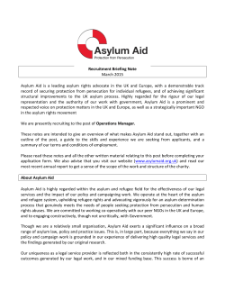 Recruitment Briefing Note March 2015 Asylum Aid is a leading