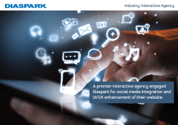 A premier interactive agency engaged Diaspark for