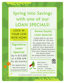 Spring into Savings with one of our LOAN SPECIALS!