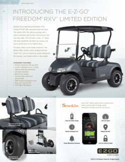 INTRODUCING THE E-Z-GO® FREEDOM® RXV® LIMITED EDITION