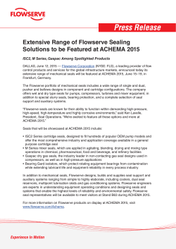 Extensive Range of Flowserve Sealing Solutions to be Featured at
