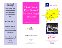 First Come First Served Sessions begin June 29th