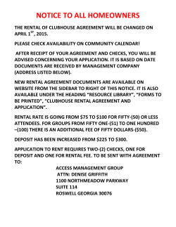 notice to all homeowners the rental of clubhouse agreement will be