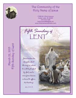 March 22, 2015 Fifth Sunday of L ent The Community