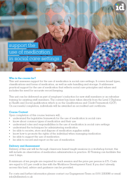 support the use of medication in social care settings