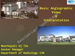 Basic Angiographic Views & Interpretation