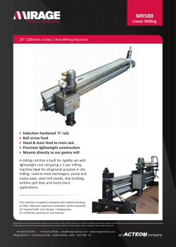 Linear Milling • Induction hardened `V` rails • Ball screw feed
