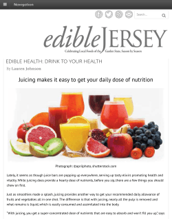 Juicing makes it easy to get your daily dose of nutrition