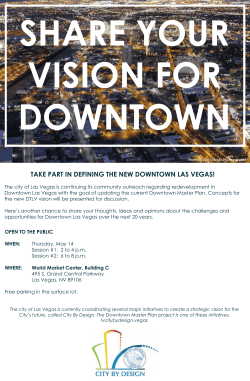 TAKE PART IN DEFINING THE NEW DOWNTOWN LAS