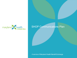 SHOP Communications Plan - Maryland Health Benefit Exchange