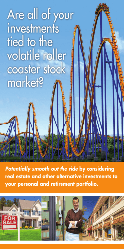 Are all of your investments tied to the volatile roller coaster stock