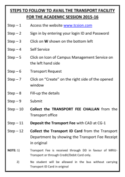 STEPS TO FOLLOW TO AVAIL THE TRANSPORT FACILITY FOR