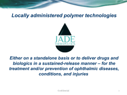 Locally administered polymer technologies Either on a standalone