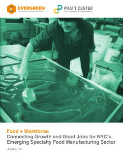 Food + Workforce: Connecting Growth and Good Jobs for NYC`s