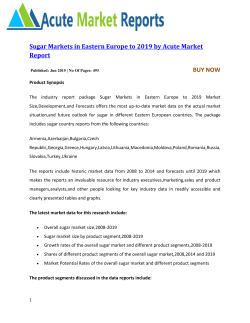 Sugar Markets in Eastern Europe to 2019 by Acute Market Report