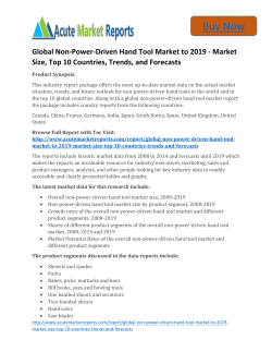 Global Non-Power-Driven Hand Tool Market to 2019 Trends, Growth and Forecast upto By Acute Market Reports