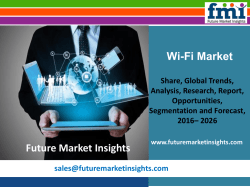 Wi-Fi Market Analysis, Segments, Growth and Value Chain 2016-2026