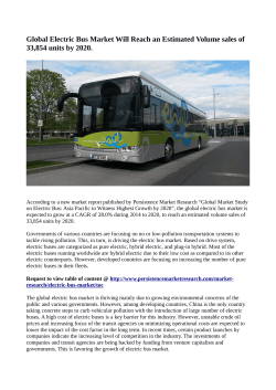 Electric Bus Market Expected to Reach 33,854 Units In Terms Of Sales By 2020