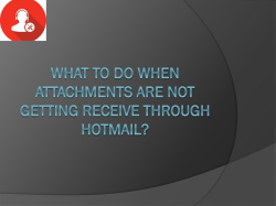 What to do When Attachments are not Getting Receive Through Hotmail?