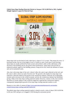 Steep Slope Roofing Materials MarketSteep Slope Roofing Materials Market Anticipated To Value US$ 14,630 Million By 2022