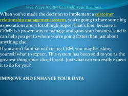 Five Ways A CRM Can Help Your Business