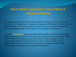 Want Niche Capabilities? You'll Want A Unique Company