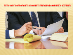 Five Advantages of choosing an experienced Bankruptcy Attorney