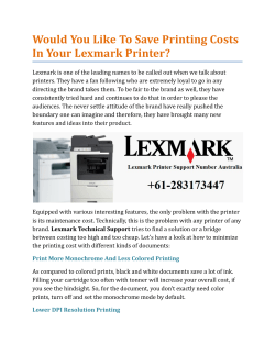 Would You Like To Save Printing Costs In Your Lexmark Printer?