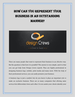 How Can You Represent Your Business In An Outstanding Manner