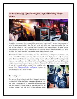 Some Amazing Tips For Organizing A Wedding Video Shoot