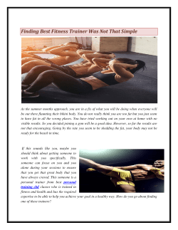 Finding Best Fitness Trainer Was Not That Simple