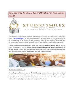 How and Why To Choose General Dentist For Your Dental Health