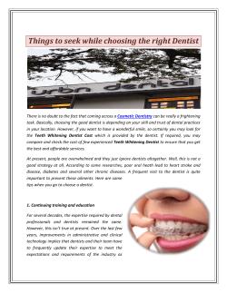 Things to seek while choosing the right Dentist
