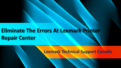 Eliminate the errors at Lexmark Printer Repair center