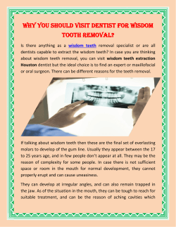 Why You Should Visit Dentist For Wisdom Tooth Removal