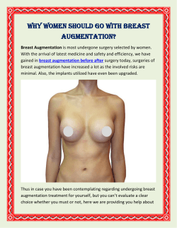 Why Women Should Go With Breast Augmentation