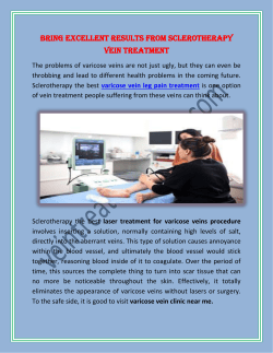 Bring Excellent Results From Sclerotherapy Vein Treatment