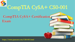 CompTIA CySA+ CS0-001 dumps