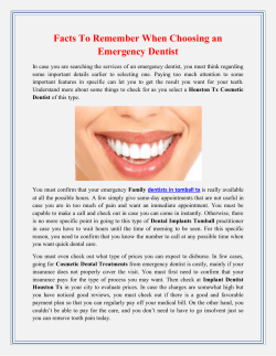 Facts To Remember When Choosing an Emergency Dentist
