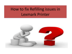 How to fix Refilling issues in Lexmark Printer