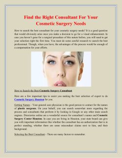 Find the Right Consultant For Your Cosmetic Surgery Needs