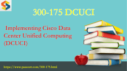 CCNP Data Center 300-175 Dumps