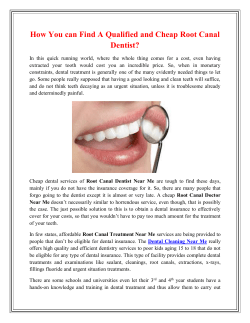 How You can Find A Qualified and Cheap Root Canal Dentist