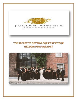 Top Secret to Getting Great New York Wedding Photography