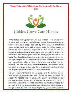 Things To Consider While Hiring The Services Of The Home Care