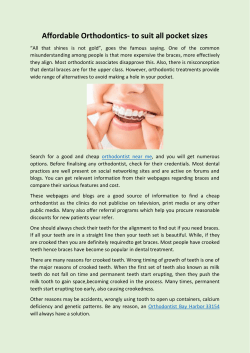 Affordable Orthodontics- to suit all pocket sizes