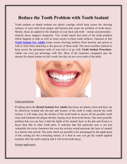 Reduce the Tooth Problem with Tooth Sealant